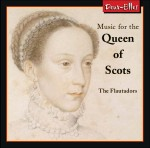 "Cover image of ""Music for the Queen of Scots"" CD"